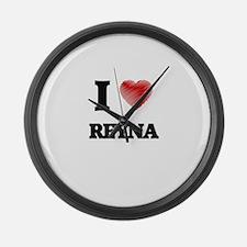 I Love Reyna Large Wall Clock