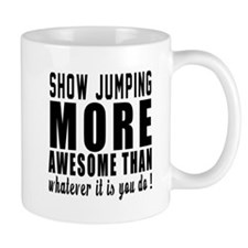 Show Jumping More Awesome Designs Mug