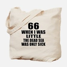 66 When I Was Little Birthday Tote Bag