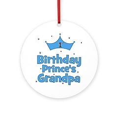 1st Birthday Prince's Grandpa Ornament (Round)
