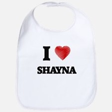 I Love Shayna Bib