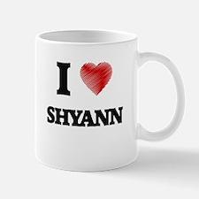 I Love Shyann Mugs