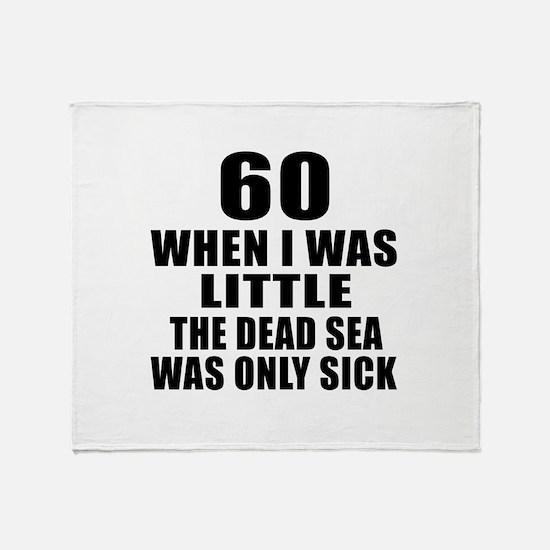 60 When I Was Little Birthday Throw Blanket