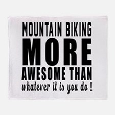 Mountain Biking More Awesome Designs Throw Blanket