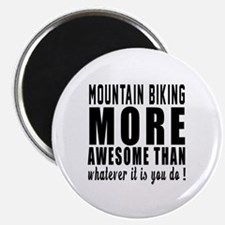 "Mountain Biking More Aweso 2.25"" Magnet (100 pack)"