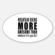Mountain Biking More Awesome Design Decal
