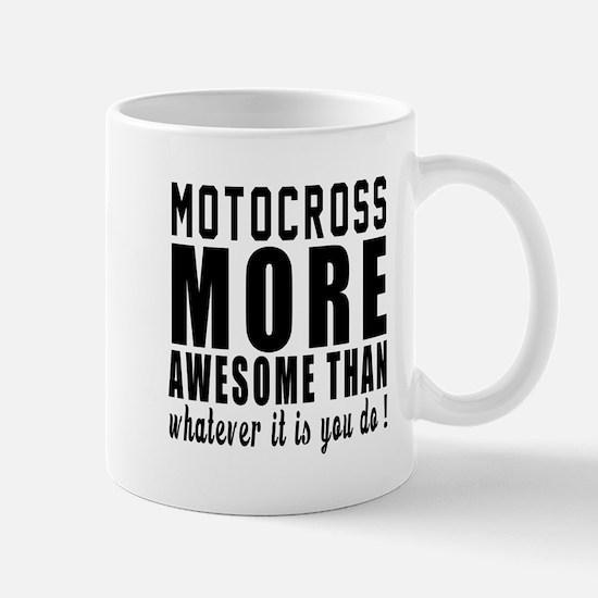 Motocross More Awesome Designs Mug
