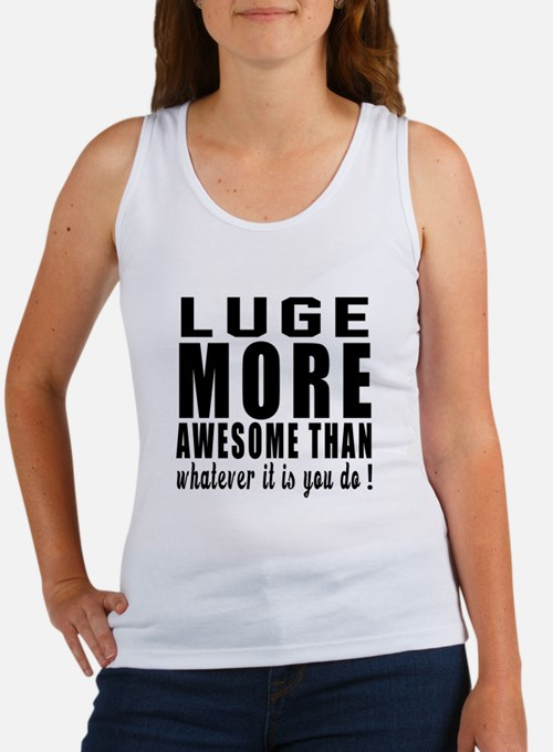 Luge More Awesome Designs Women's Tank Top