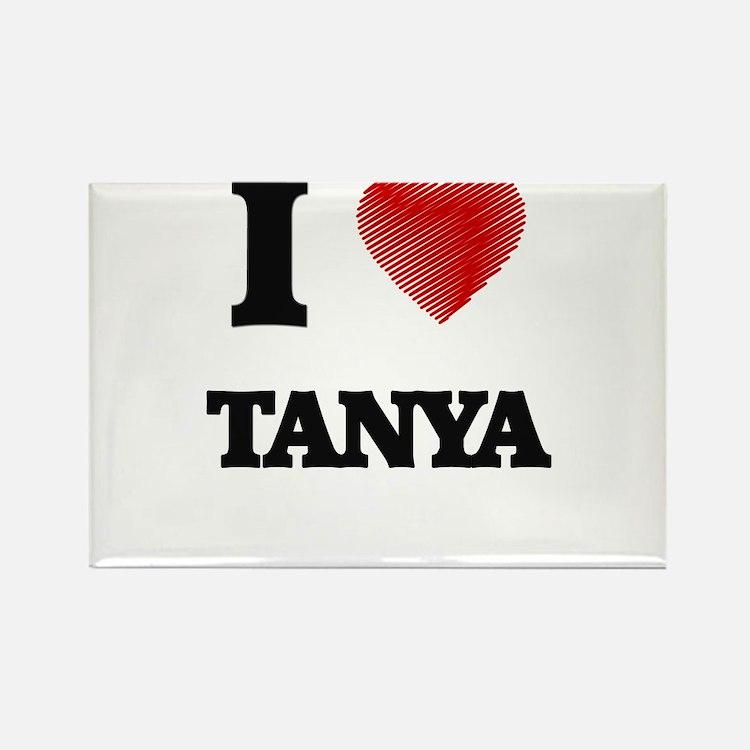I Love Tanya Magnets