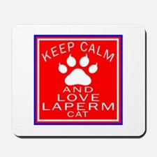 Keep Calm And LaPerm Cat Mousepad