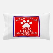 Keep Calm And Jaguarundi curl Cat Pillow Case