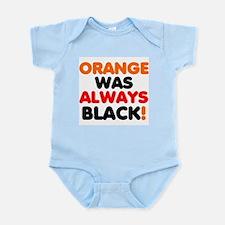 ORANGE WAS ALWAYS BLACK! Body Suit