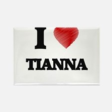 I Love Tianna Magnets