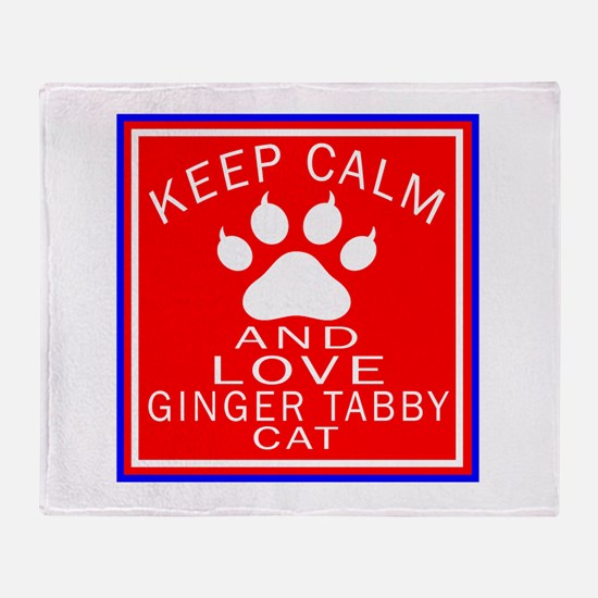 Keep Calm And Ginger tabby Cat Throw Blanket