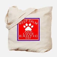 Keep Calm And Exotic Cat Tote Bag