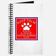 Keep Calm And European Burmese Cat Journal