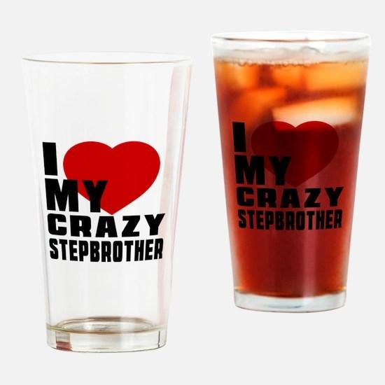 I Love Stepbrother Drinking Glass