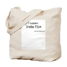 I Support Indie Film Tote Bag