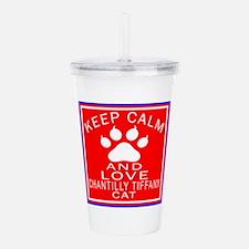 Keep Calm And Chantill Acrylic Double-wall Tumbler