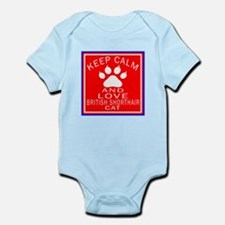 Keep Calm And British Shorthair Ca Infant Bodysuit
