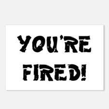 YOURE FIRED! Postcards (Package of 8)