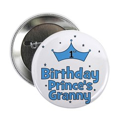 1st Birthday Prince's Granny! Button