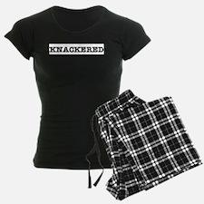 KNACKERED:- Pajamas