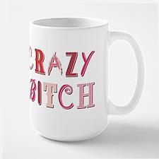 CRAZY BITCH Large Mug