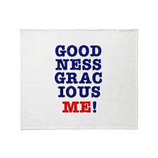 GOODNESS GRACIOUS ME! Throw Blanket