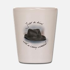 Hat For Leonard Crazy Dream Shot Glass