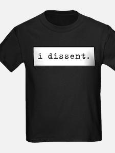 I Dissent (black) T-Shirt