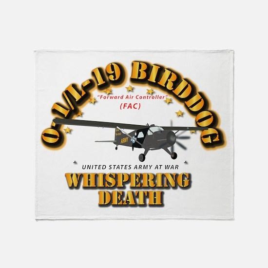 L19 Bird Dog - Whispering Death Throw Blanket