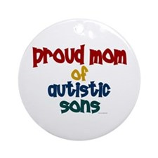 Proud Mom Of Autistic Sons 2 Ornament (Round)