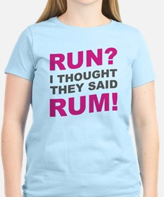 Cute Thought they said rum T-Shirt