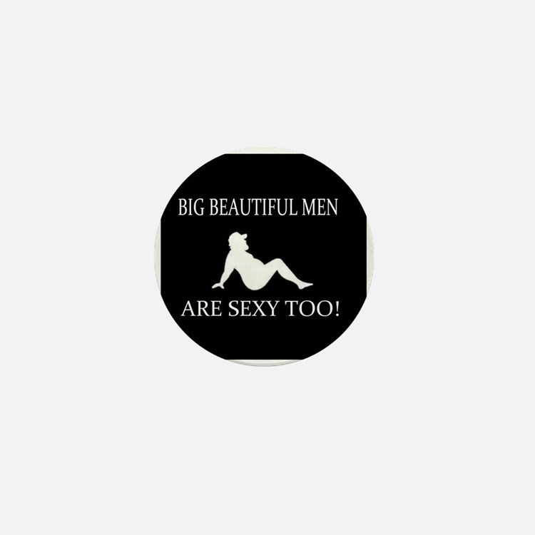 Big Beautiful Men Sexy Mini Button