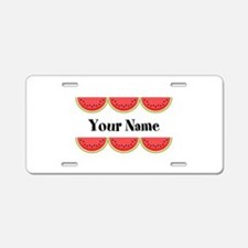 Watermelons Personalized Aluminum License Plate
