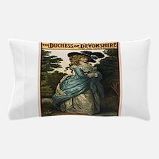Vintage poster - Duchess of Devonshire Pillow Case