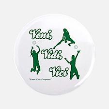 """VENI-VIDI-VICI 3.5"""" Button"""
