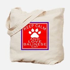 Keep Calm And Balinese Cat Tote Bag