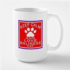 Keep Calm And Balinese Cat Large Mug