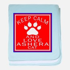 Keep Calm And Ashera Cat baby blanket