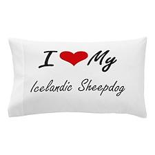 I love my Icelandic Sheepdog Pillow Case