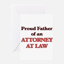 Proud Father of a Attorney At Law Greeting Cards