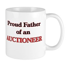 Proud Father of a Auctioneer Mugs