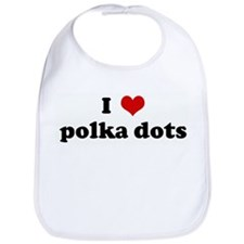 I Love polka dots Bib