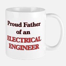 Proud Father of a Electrical Engineer Mugs