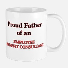 Proud Father of a Employee Benefit Consultant Mugs