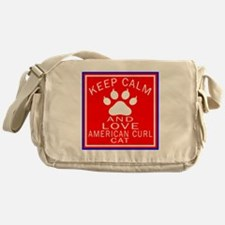 Keep Calm And American Curl Cat Messenger Bag