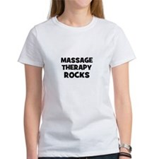 Massage Therapy Rocks Tee