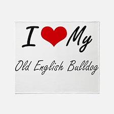 I love my Old English Bulldog Throw Blanket